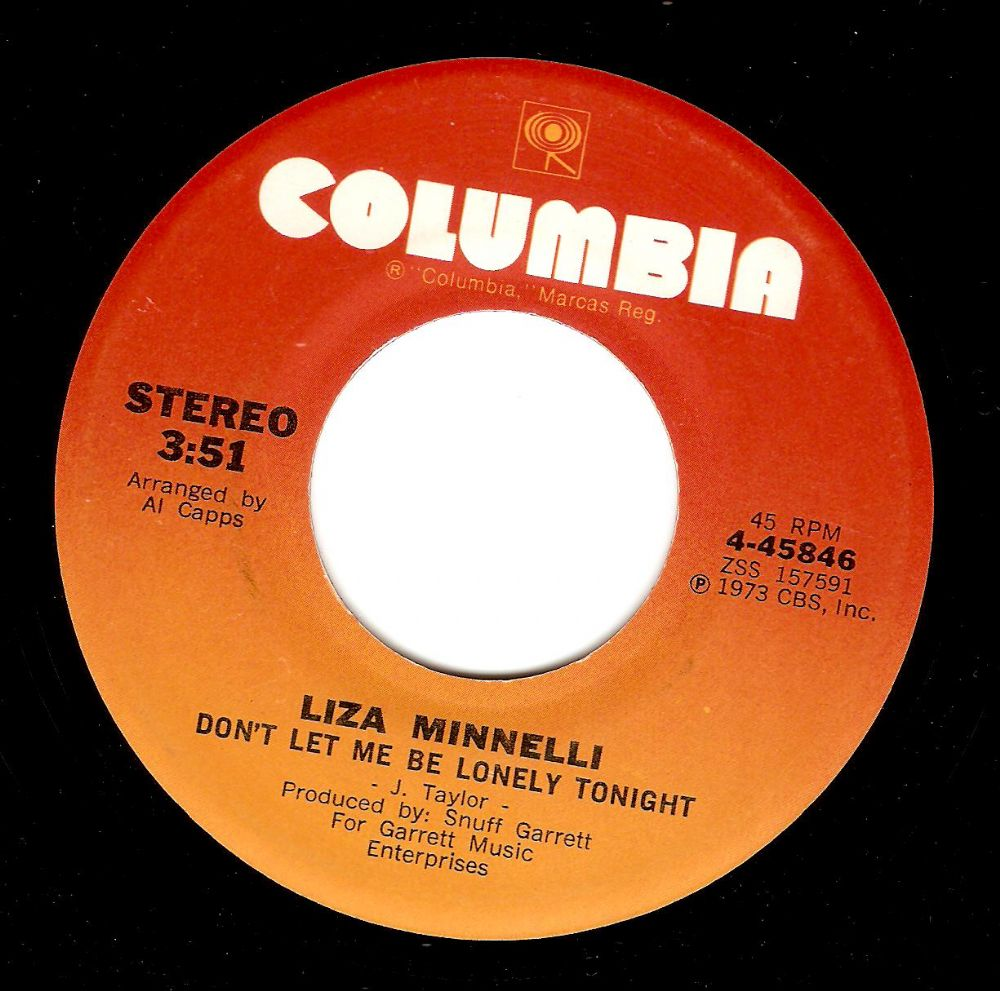 LIZA MINNELLI Don't Let Me Be Lonely Tonight Vinyl Record 7 Inch US Columbia 1973